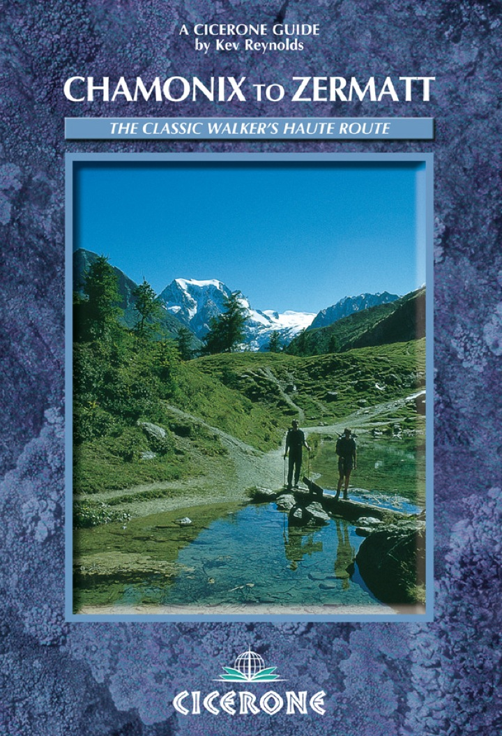 Chamonix to Zermatt: The Walker's Haute Route