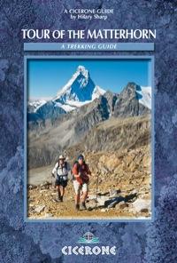 Tour of the Matterhorn              by             Hilary Sharp
