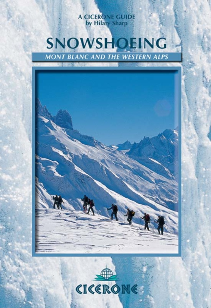 Snowshoeing: Mont Blanc and the Western Alps