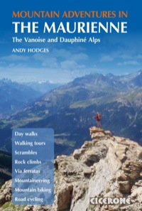 Mountain Adventures in the Maurienne              by             Andy Hodges
