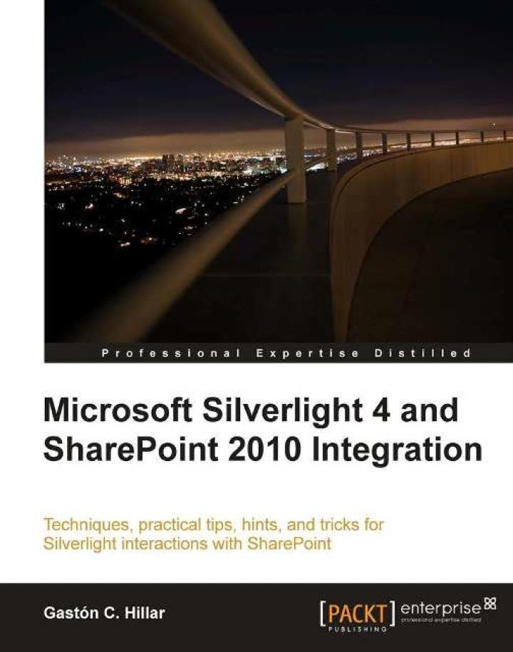 Microsoft Silverlight 4 and SharePoint 2010 Integration