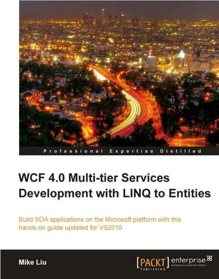 WCF 4.0 Multi-tier Services Development with LINQ to Entities