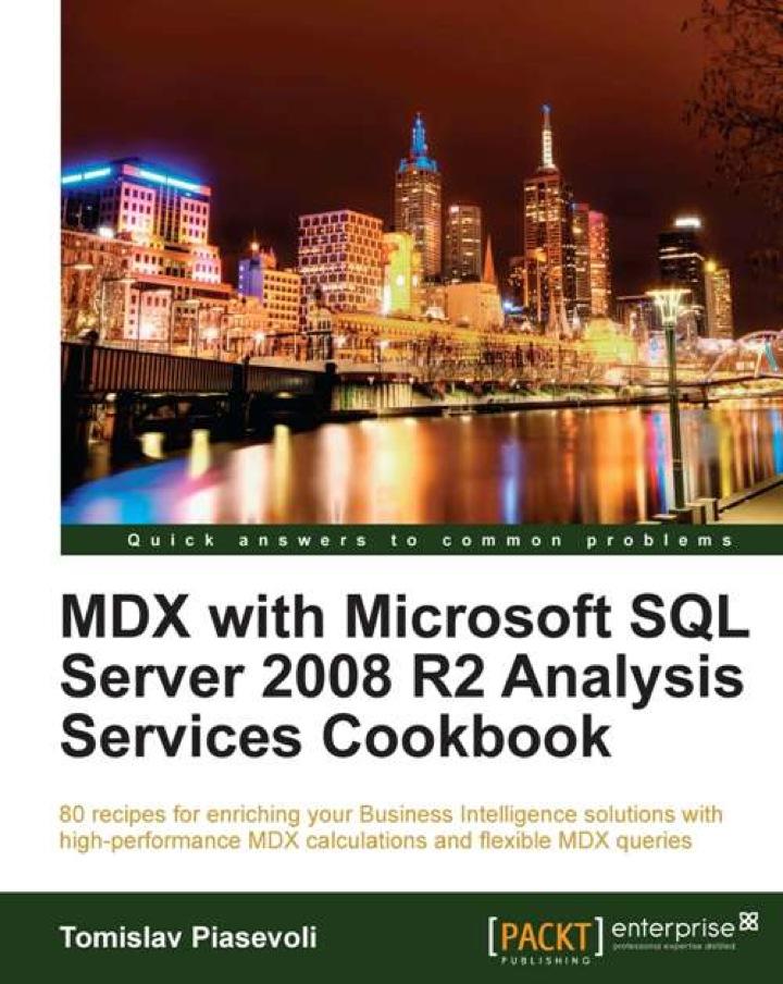 MDX with Microsoft SQL Server 2008 R2 Analysis Services : Cookbook