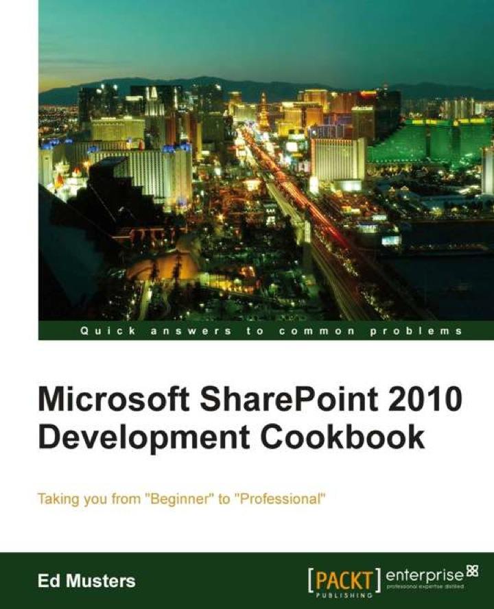 Microsoft SharePoint 2010 development cookbook