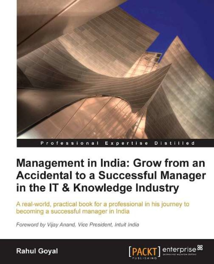 Management in India: Grow from an Accidental to a successful manager in the IT