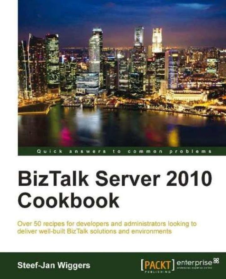 BizTalk Server 2010 Cookbook