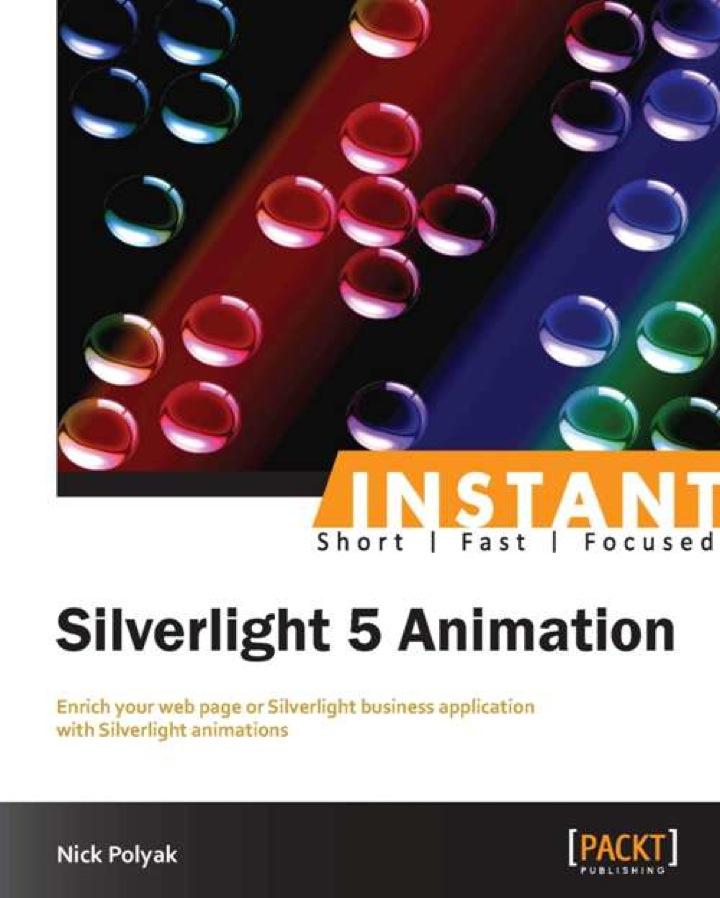 Instant Silverlight 5 Animation