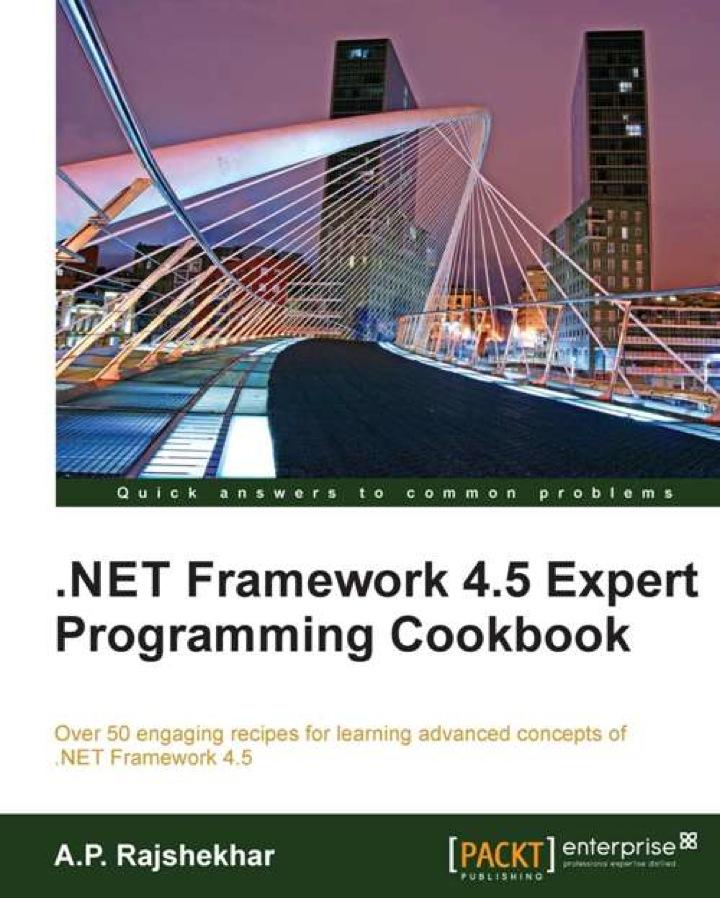 .Net Framework 4.5 Expert Programming Cookbook