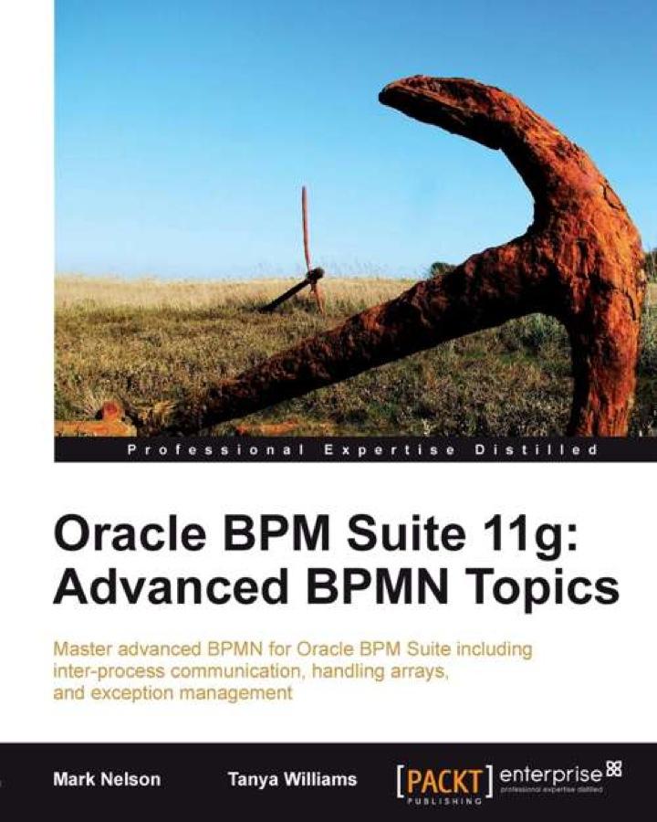 Oracle BPM Suite 11g: Advanced BPMN Topics