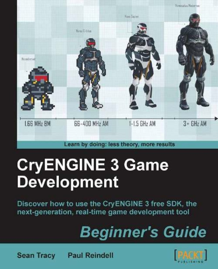 CryENGINE 3 Game Development: Beginner's Guide