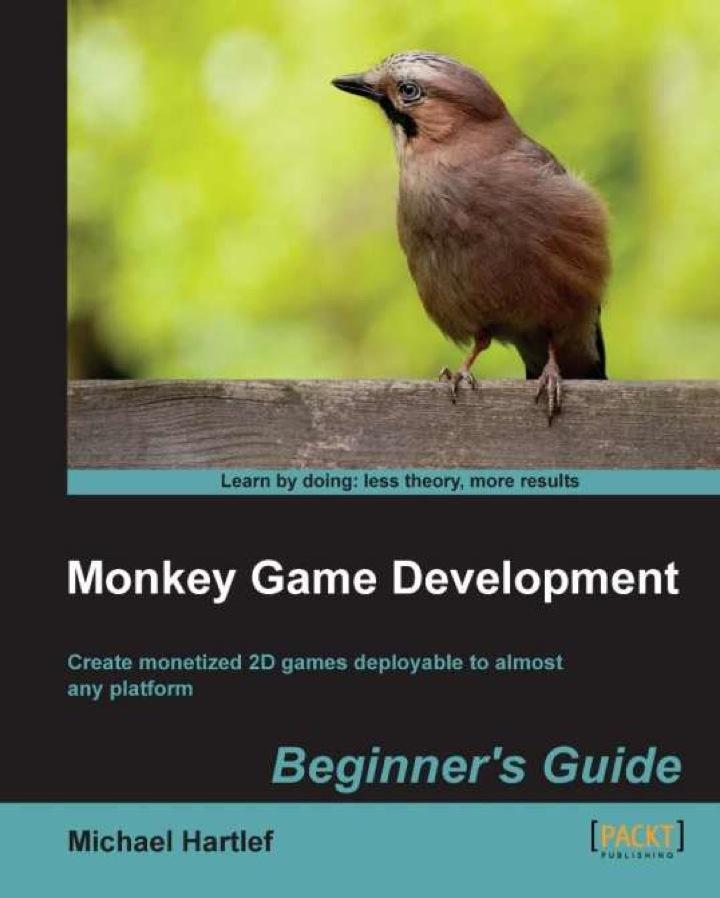 Monkey Game Development Beginner's Guide