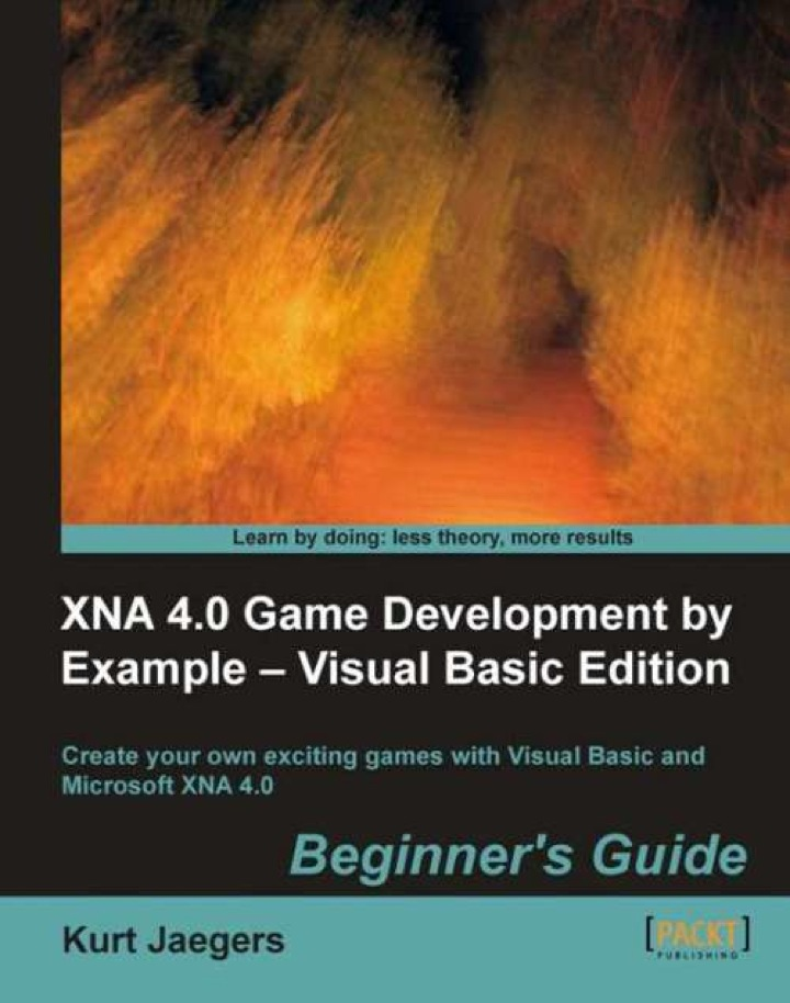 XNA 4.0 Game Development by Example - Visual Basic Edition Beginner's Guide