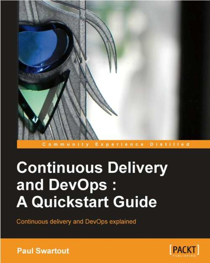 Continuous delivery and DevOps: A Quickstart guide