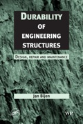Durability of Engineering Structures: Design, Repair and Maintenance 9781855736955