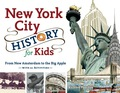 New York City History for Kids: From New Amsterdam to the Big Apple with 21 Activities 9781883052942