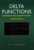 Delta Functions: Introduction to Generalised Functions 9781904275398