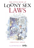 Little Book of Loony Sex Laws 9781906000905