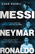 Messi, Neymar, Ronaldo 9781906850715