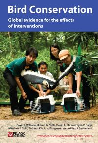 Bird Conservation              by             David R. Williams; Robert G. Pople; David A. Showler; Lynn V. Dicks; Matthew F. Child; Erasmus K.H.J