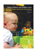 Helping Babies and Toddlers Learn, Second Edition 9781907969164