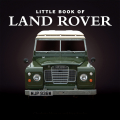 Little Book of Land Rover 9781908461254