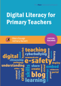 Digital Literacy for Primary Teachers 9781909682634