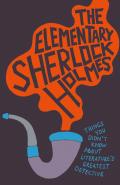 The Elementary Sherlock Holmes 9781910232149