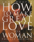 How to Make Great Love to a Woman 9781910232545