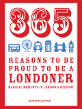 365 Reasons to be Proud to be a Londoner 9781910232651