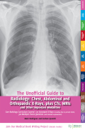 The Unofficial Guide to Radiology 9781910399071