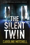 The Silent Twin 9781910751916