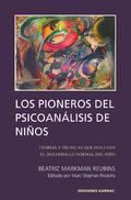 Los Pioneros de Psicoanalisis de Ninos 9781910976098