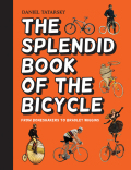The Splendid Book of the Bicycle 9781911042631