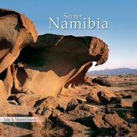 Secret Namibia              by             Lily Jouve