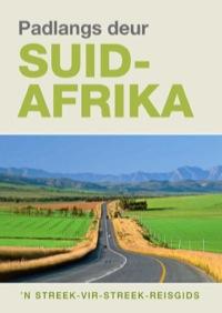 Padlangs Deur Suid-Afrika              by             Pat Hopkins