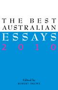 The Best Australian Essays 2010 9781921825712