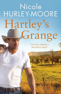 Hartley's Grange              by             Nicole Hurley-Moore