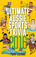 Ultimate Aussie Sports Trivia 2016 9781925435405