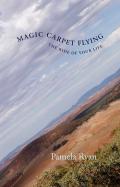 Magic Carpet Flying 9781926577258