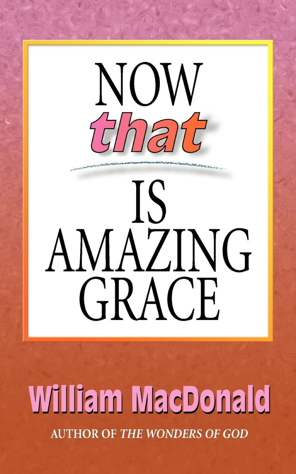 Now that Is Amazing Grace (eBook)