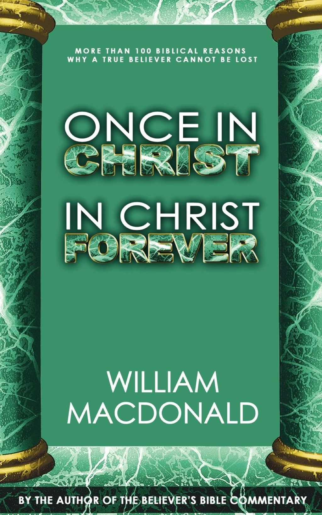 Once in Christ in Christ Forever (eBook)