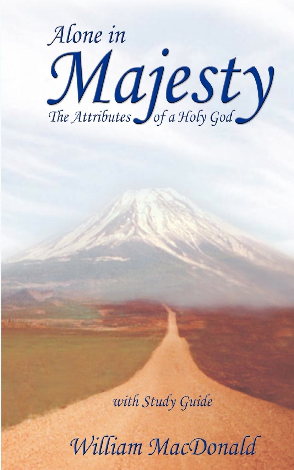 Alone in Majesty with Study Guide (eBook)
