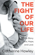 The Fight of Our Life 9781927483978