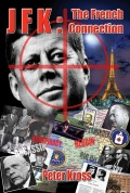 JFK: The French Connection 9781935487876