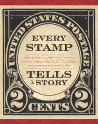 Every Stamp Tells a Story              by             Cheryl Ganz