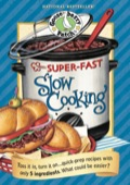 Super Fast Slow Cooking