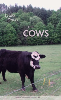 The Cows              by             Davis, Lydia