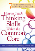 How to Teach Thinking Skills Within the Common Core 9781936764099