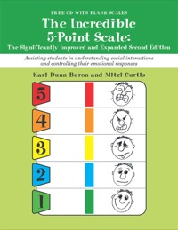 The Incredible 5-Point Scale:: The Significantly Improved and Expanded Second Edition; Assisting students in understanding social interactions and controlling their emotional responses              by             Buron, Kari Dunn, MS; Curtis, Mitzi Beth, MsEd