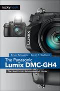 The Panasonic Lumix DMC-GH4 (9781937538910) photo